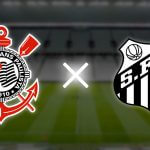 Corinthians vs Santos – 4 Tips Para Hoje – Bet Bahia