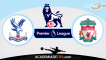 Crystal Palace vs Liverpool – Aposta Simples ou Múltipla Gratuita de Hoje