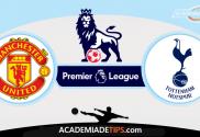 Manchester United x Tottenham - Prognóstico Premier League