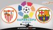 Sevilha vs Barcelona – Prognóstico Super Taça de Espanha