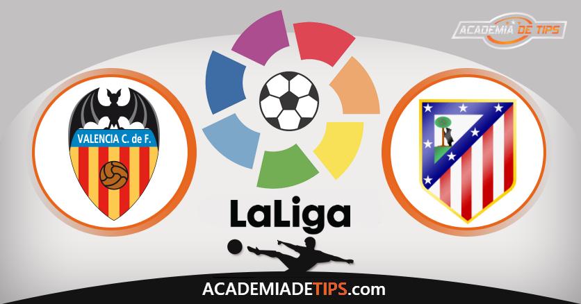 Valência x Atlético de Madrid - Prognóstico - La Liga - Apostas Online