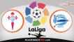Celta de Vigo x Alaves, Prognóstico, Analise e Apostas – La Liga