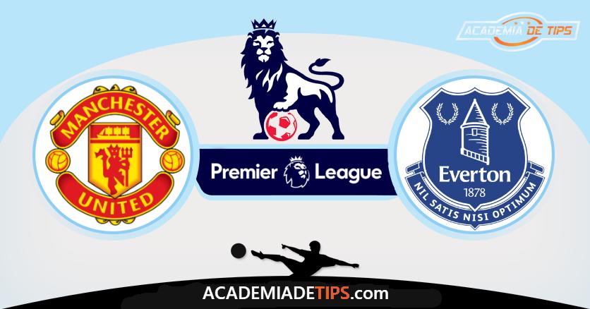 Manchester United x Everton Prognóstico, Analise e Apostas - Premier League