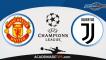 Manchester United x Juventus, Prognóstico, Analise e Apostas – Liga dos Campeões