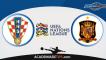 Croácia x Espanha, Prognóstico, Analise e Apostas – UEFA Liga das Nações