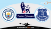 Manchester City x Everton, Prognóstico, Analise e Apostas – Premier League