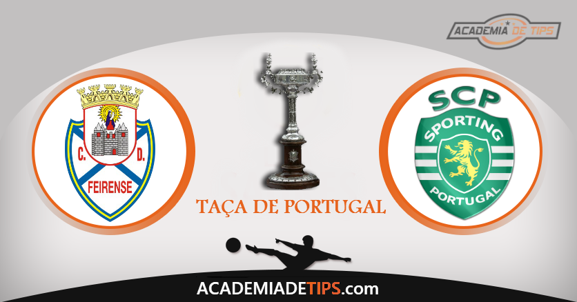 Feirense vs Sporting, Prognóstico, Analise e Apostas - Taça de Portugal