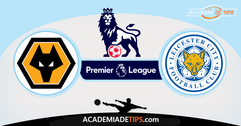 Wolverhampton vs Leicester City,Prognóstico, Analise e Apostas - Premier League