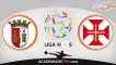 Braga vs Belenenses, Prognóstico, Apostas e Analise da Liga NOS