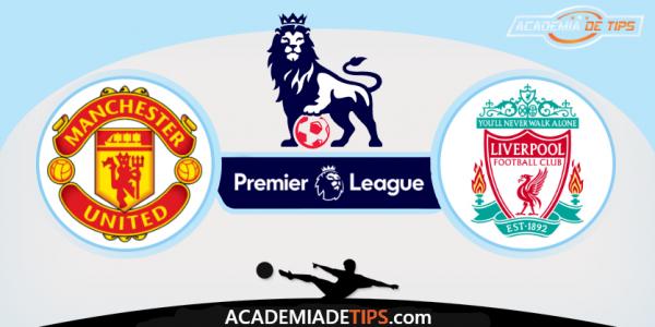 Manchester United vs Liverpool,Prognóstico, Analise e Apostas - Premier League