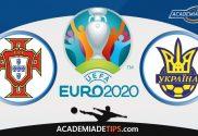 Portugal vs Ucrânia, Prognóstico, Apostas e Analise - Euro 2020