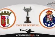 Braga vs Porto, Prognóstico, Apostas e Analise da Taça de Portugal