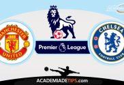 Manchester United vs Chelsea, Prognóstico e Apostas da Premier League