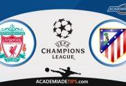 Liverpool x Atl. Madrid, Prognóstico, Analise e Palpites de Apostas - Champions League