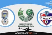 Energetyk x FC Minsk, Prognóstico, Análise e Palpites de Apostas - Liga Vysshaya