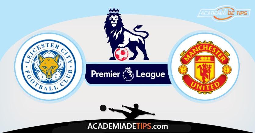 Leicester x Man Utd , Prognóstico, Análise e Palpites de Apostas – Premier League