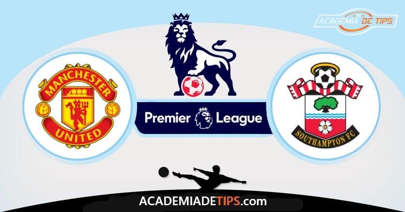 Man Utd x Southampton, Prognóstico, Análise e Palpites de Apostas – Premier League
