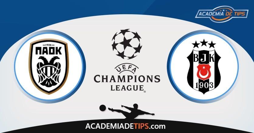 Paok x Besiktas, Prognóstico, Análise e Palpites de Apostas – Champions League Qualificacion