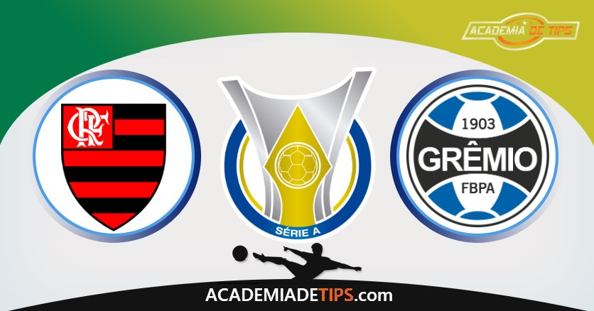 Flamengo vs Grêmio, Prognóstico, Análise e Apostas Brasileirão – 4 Tips Sugeridas